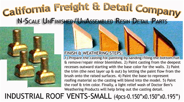 Industrial Roof Vents-Small (4pcs) N/Nn3/1:160-Scale California Freight & Details Co.