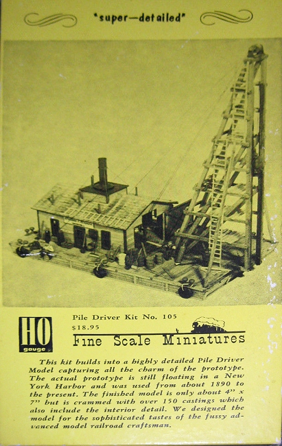 Fine Scale Miniatures #105  The Pile Driver