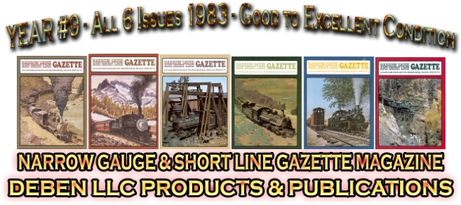 1985 Narrow Gauge & Short Line Gazette Magazine-Individual