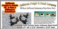 Industrial Roof Cyclone Vents w/Square Base-Small (6pcs) HO/1:87-Scale California Freight & Details Co