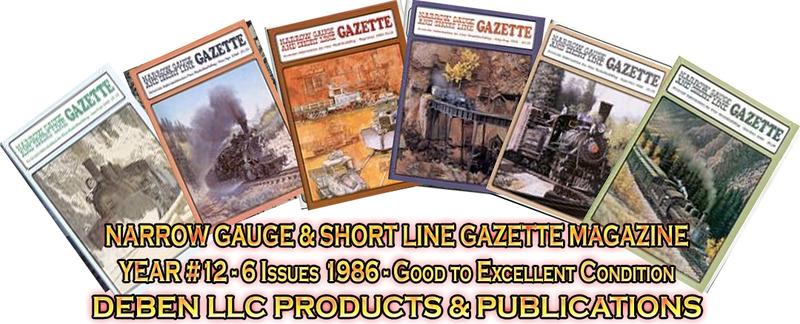 1986 Narrow Gauge & Short Line Gazette Magazine-Individual