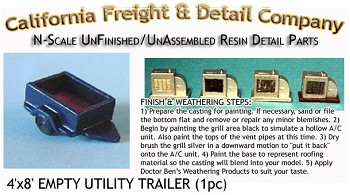 4'x8' EMPTY UTILITY TRAILER (1pc) N/Nn3/1:160-Scale CALIFORNIA FREIGHT & DETAILS