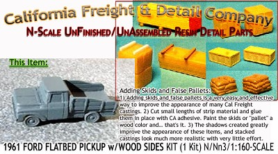 1961 FORD FLATBED PICKUP w/WOOD SIDES KIT (1 Kit) N/Nn3-Scale CAL FREIGHT
