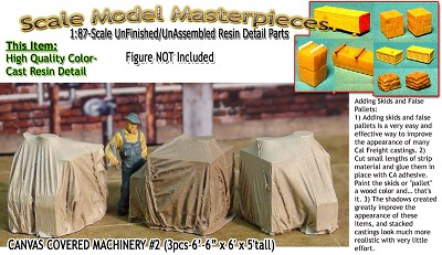 Canvas Covered Machinery #2 (3pcs) Scale Model Masterpieces/Yorke HO/HOn3/HOn30