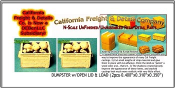 DUMPSTER w/OPEN LID & LOAD (2pcs) N/Nn3/1:160-Scale CALIFORNIA FREIGHT & DETAILS