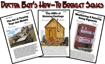 How-To #1 #2 & #3 Doctor Ben's Scale Consortium Weathering Booklet Set