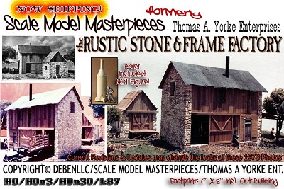 the Rustic Stone & Frame Factory Kit  Scale Model Masterpieces/Yorke HO/HOn3