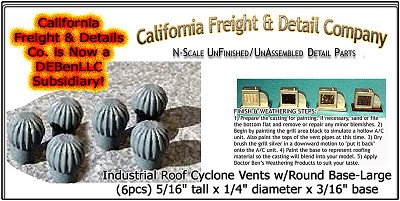 Industrial Roof Cyclone Vents w/Round Base-Large (6pcs) N/Nn3/1:160-Scale California Freight & Details Co