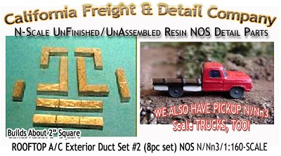 ROOFTOP A/C Exterior Duct Set #2 (8pc set) N/Nn3/1:160-Scale California Freight & Details Co.