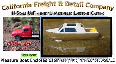 Pleasure Boat w/Enclosed Cabin (1 Kit) N/Nn3-Scale Cal Freight & Detail Co