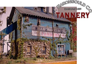 J. Barongould Co. Tannery. -- HO Scale