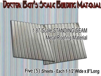 HO Standing Seam Siding/Roofing (5pcs-Metal) Doctor Ben's Scale Consortium HO/1;87