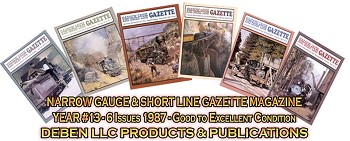1987 Narrow Gauge & Short Line Gazette Magazine-Individual Issues
