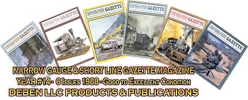 1988 Narrow Gauge & Short Line Gazette Magazine-Individual Issues