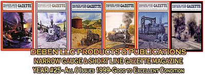 1999 Narrow Gauge & Short Line Gazette Magazine-Individual Issues