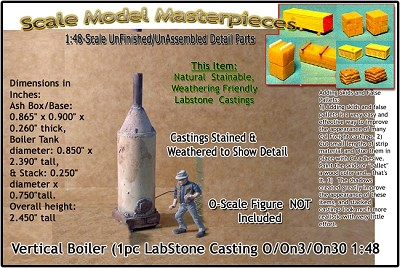 Vertical Boiler (1pc-Labstone Casting) Scale Model Masterpieces-O/On3/On30/1:48
