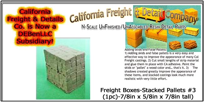 Freight Boxes-Stacked Pallets #3 (1pc) N/Nn3/1:160 California Freight & Details Co