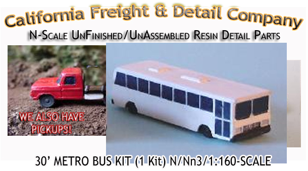 30ft Metro/City Bus Kit (1kit) N/Nn3-Scale California Freight & Details Co.