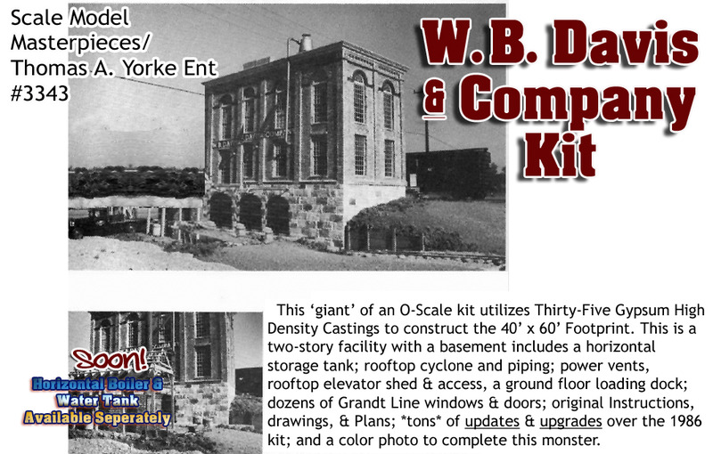 W.B. Davis & Company Kit Scale Model Masterpieces / Thomas A Yorke Ent.  1;48/On30