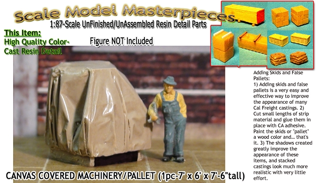 Canvas Covered Machinery Palleted (1pc) Scale Model Masterpieces HO/HOn3/HOn30