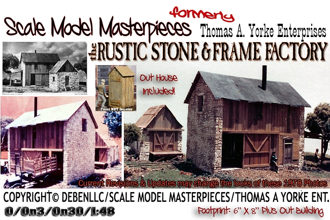 the Rustic Stone & Frame Factory Kit Scale Model Masterpieces/Thomas Yorke On3/On301;48