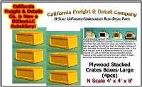 Plywood Crates/Boxes-Large (4pcs) N/Nn3/1:160-Scale California Freight & Details Co.