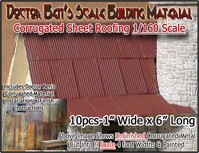 N Corrugated Metal Roofing/Siding (10pcs) Doctor Ben's Scale Consortium N/1:160 *NEW*