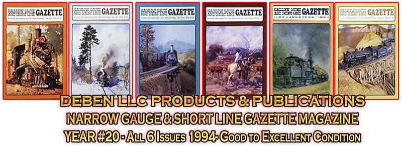 1994 Narrow Gauge & Short Line Gazette Magazine-Individual I