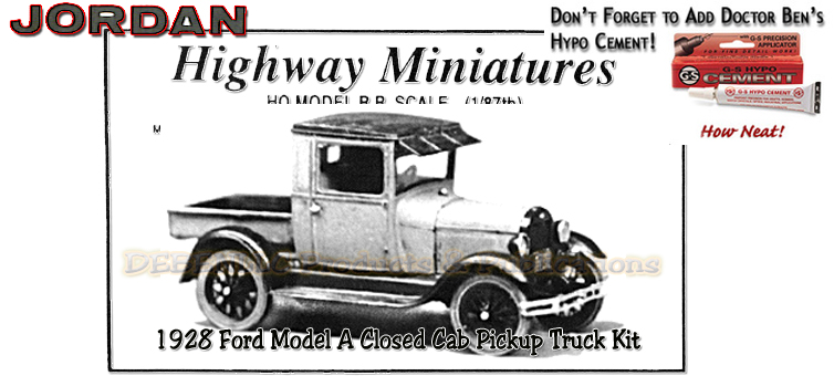 Jordan Highway Miniatures 1928 Ford Model-A Closed Cab Pickup Truck Kit NOS HO/1:87