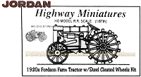 Jordan Highway Miniatures 1920 Fordson Farm Tractor w/Steel Cleated Wheels 1920's Kit NOS HO/1:87