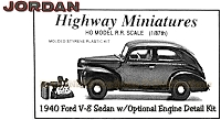 Jordan Highway Miniatures 1940 Ford Tudor w/Optional V8 Engine Detail Kit NOS HO/1:87