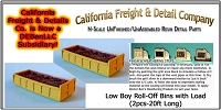 Low Boy Roll-Off Bin w/Load (2pcs-20') N/Nn3/1:160-Scale California Freight & Details Co.