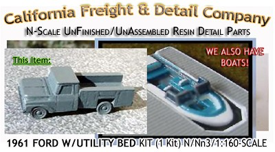 1961 FORD PICKUP W/UTILITY BED KIT (1 Kit) N/Nn3-CAL FREIGHT & DETAILS
