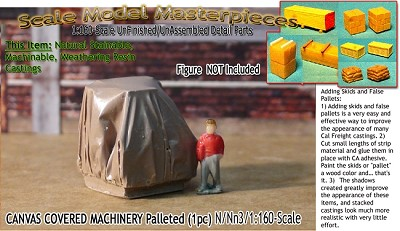 CANVAS COVERED MACHINERY Palleted (1pc) Scale Model Masterpieces-N/NN3