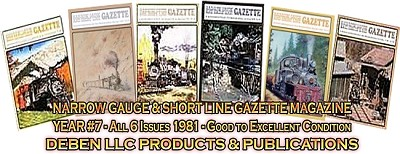 1981 Narrow Gauge & Short Line Gazette Magazine-Individual Issues