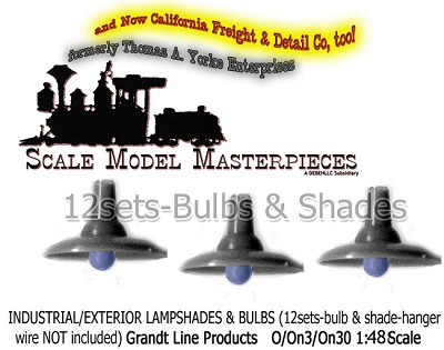 Industrial Exterior Lampshades & Bulb Fixtures (12Sets-NOT Operational!)  Grandt Line  O/1:48-Scale