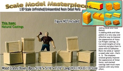 Wood Crates/Boxes (8pcs) Scale Model Masterpieces/Yorke HO/HOn3/HOn30