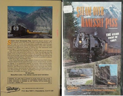 Steam Over Tennessee Pass/UP/Royal Gorge/Denver CO/Cisco/GreenRiver-Pentrex 1997